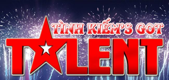 Tình Kiếm Got Talent - Cuộc thi tìm kiếm tài năng không giới hạn